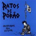 RATOS DE PORÃO Crucificados pelo sistema album cover