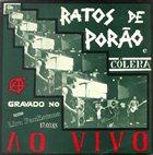 RATOS DE PORÃO Ratos de Porão e Cólera: Ao Vivo album cover
