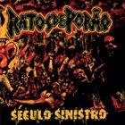RATOS DE PORÃO Século Sinistro album cover