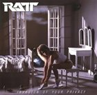 RATT Invasion Of Your Privacy Album Cover