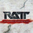 RATT Tell The World: The Very Best Of Ratt album cover