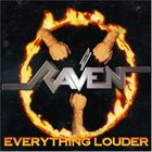 RAVEN Everything Louder album cover