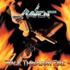 RAVEN Walk Through Fire album cover