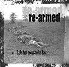 RE-ARMED Life That Seems to be Lost... album cover