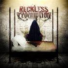 RECKLESS REDEMPTION Reckless Redemption album cover