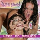 RECTAL SMEGMA Keep On Smiling album cover