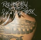 RED HOT CHILI PEPPERS Live in Hyde Park album cover