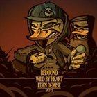 REDOUND Redound / Wild By Heart / Eden Demise album cover