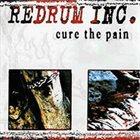 REDRUM INC. Cure The Pain album cover