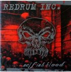 REDRUM INC. Selfish Blood album cover