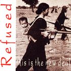 REFUSED This Is the New Deal album cover