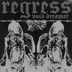 REGRESS Void Dreamer album cover