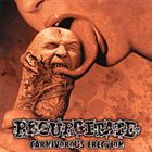 REGURGITATE — Carnivorous Erection album cover