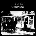 RELIGIOUS OBSERVANCE Religious Observance album cover