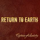 RETURN TO EARTH Captains of Industry album cover