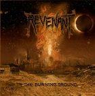 REVENANT (NJ) The Burning Ground album cover