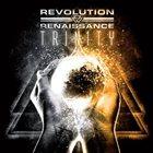 REVOLUTION RENAISSANCE Trinity album cover