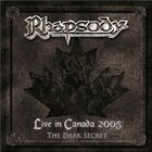 RHAPSODY OF FIRE Live In Canada 2005: The Dark Secret album cover