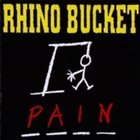 RHINO BUCKET Pain album cover