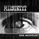 RIISTETYT Kuka Valehtelee? album cover