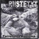 RIISTETYT Tervetuloa Kuolema album cover
