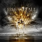 RISE TO FALL End vs Beginning album cover