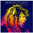 ROBERT PLANT Manic Nirvana album cover
