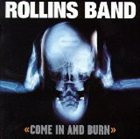 ROLLINS BAND Come in and Burn album cover