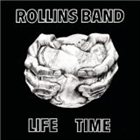ROLLINS BAND Life Time album cover