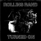 ROLLINS BAND Turned On album cover