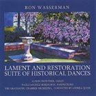 RON WASSERMAN Lament and Restoration; Suite of Historical Dances album cover