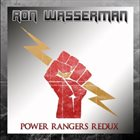 RON WASSERMAN Power Rangers Redux album cover