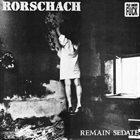 RORSCHACH Remain Sedate album cover