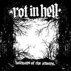 ROT IN HELL Hallways Of The Always album cover