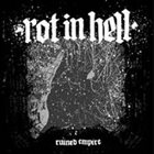 ROT IN HELL Ruined Empire album cover