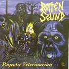 ROTTEN SOUND Psychotic Veterinarian album cover