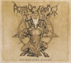 ROTTING CHRIST Lucifer Over Athens album cover