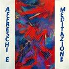 RUNAWAY TOTEM Affreschi E Meditazione album cover