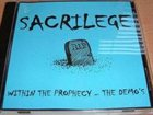 SACRILEGE Within the Prophecy: The Demos album cover