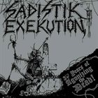 SADISTIK EXEKUTION 30 Years of Agonizing the Dead album cover