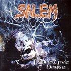 SALEM Collective Demise album cover