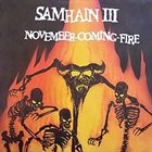 SAMHAIN Samhain III: November-Coming-Fire album cover