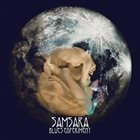 SAMSARA BLUES EXPERIMENT One With the Universe album cover