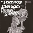 SANITYS DAWN Sanitys Dawn vs Mechanical Separation album cover