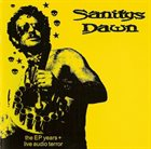 SANITYS DAWN The EP Years + Live Audio Terror album cover