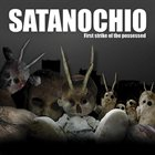 SATANOCHIO First Strike of the Possessed album cover