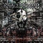 SAVAGE MESSIAH Spitting Venom album cover