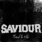 SAVIOUR Trust Is Vile album cover