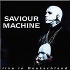 SAVIOUR MACHINE Live in Deutschland album cover