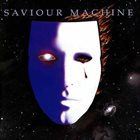 SAVIOUR MACHINE — Saviour Machine I album cover